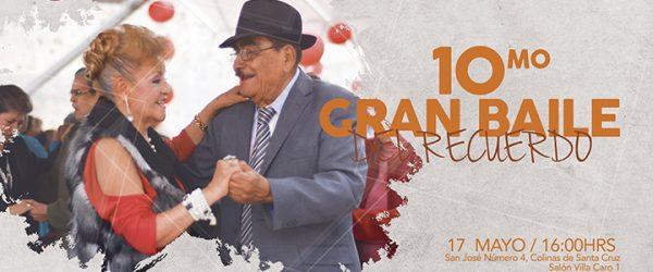 """Presentan 10mo. Baile del Recuerdo de """"El Arte de Envejecer A.C"""""""